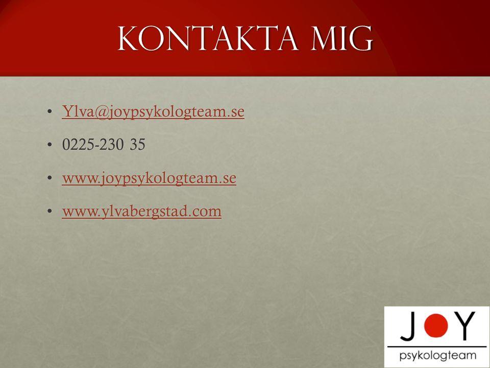 Kontakta mig Ylva@joypsykologteam.se 0225-230 35