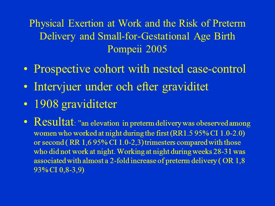 Prospective cohort with nested case-control