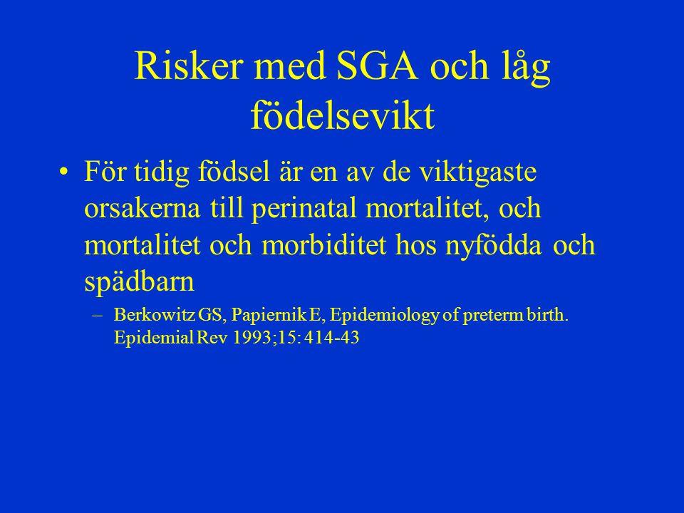 Risker med SGA och låg födelsevikt