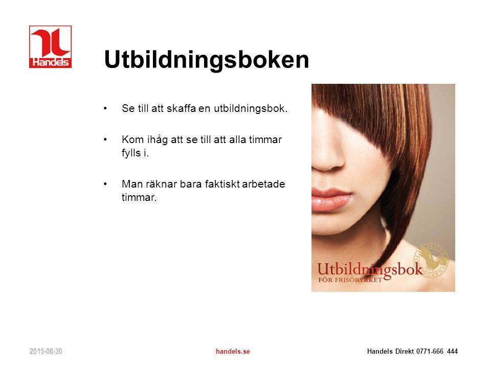 Utbildningsboken Se till att skaffa en utbildningsbok.