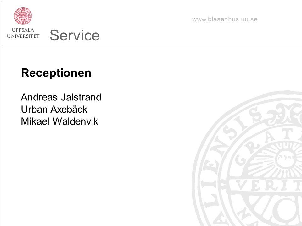 Service Receptionen Andreas Jalstrand Urban Axebäck Mikael Waldenvik