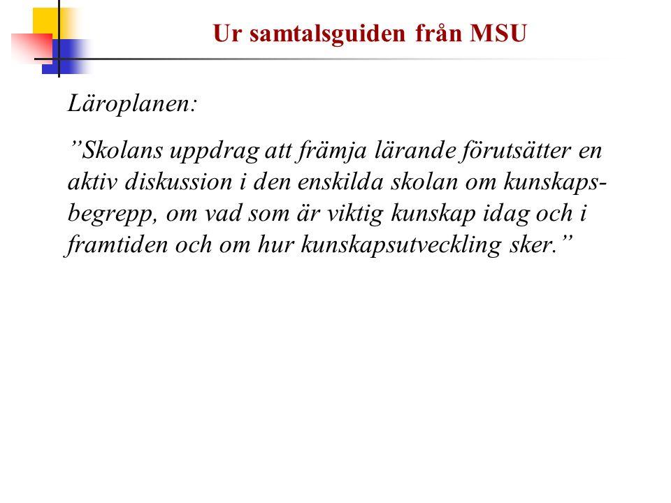 Ur samtalsguiden från MSU