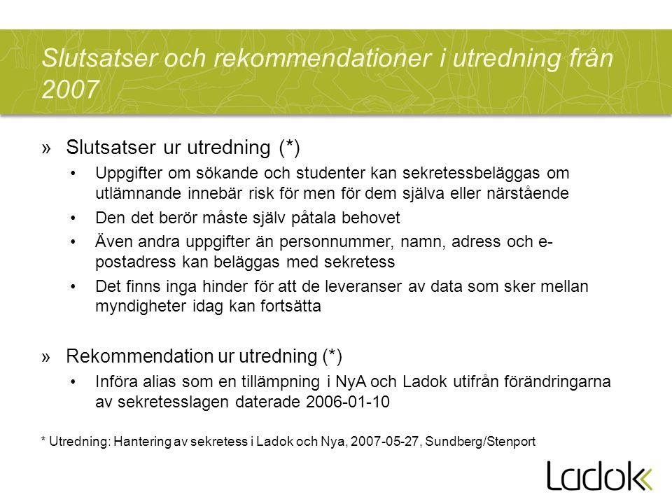 Slutsatser och rekommendationer i utredning från 2007