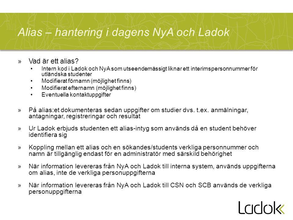Alias – hantering i dagens NyA och Ladok
