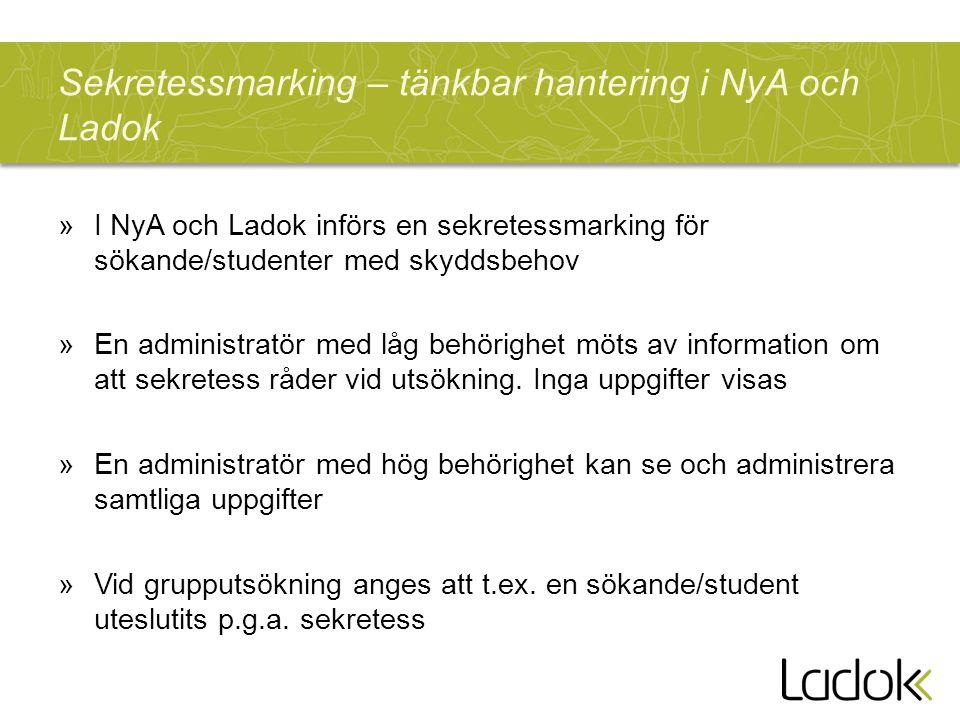 Sekretessmarking – tänkbar hantering i NyA och Ladok