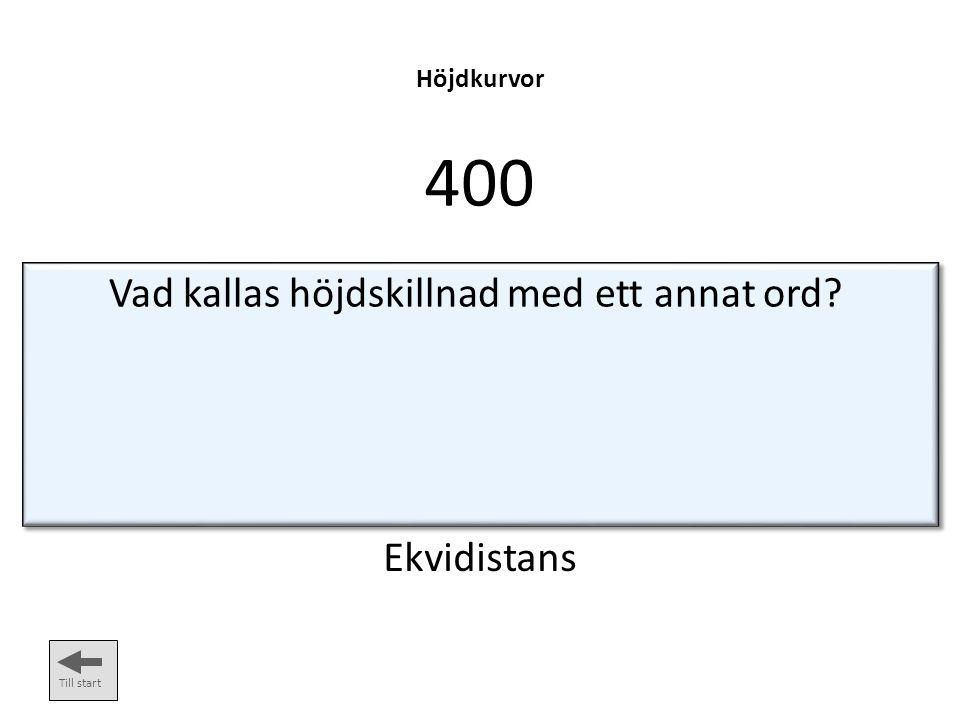 Vad kallas höjdskillnad med ett annat ord