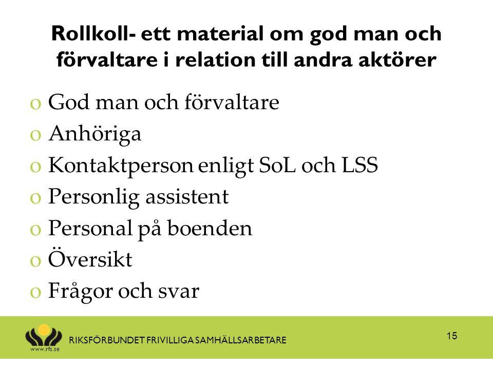 Rollkoll- ett material om god man och förvaltare i relation till andra aktörer