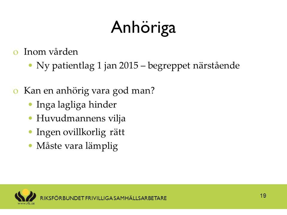 Anhöriga Inom vården Ny patientlag 1 jan 2015 – begreppet närstående