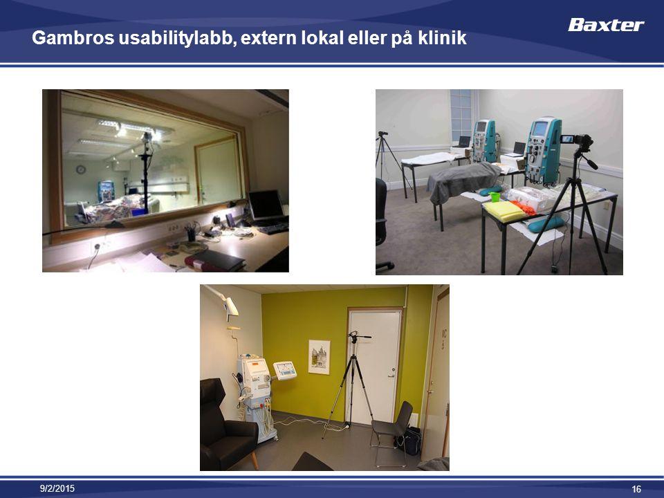 Gambros usabilitylabb, extern lokal eller på klinik