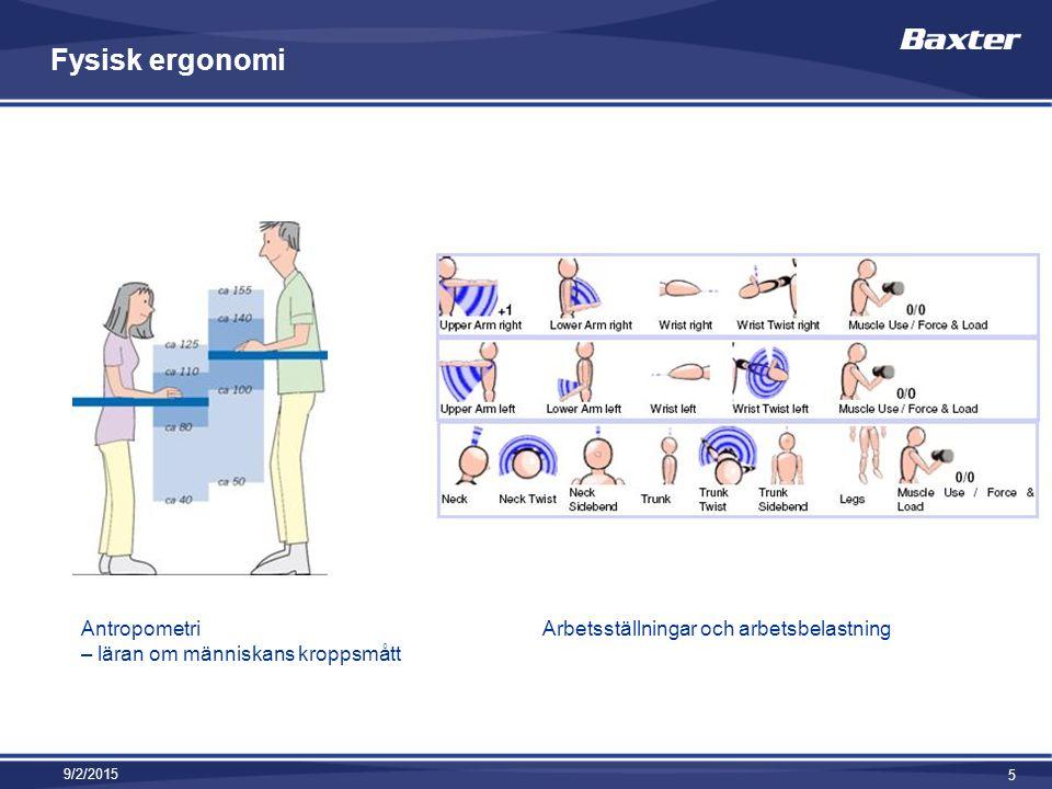 Fysisk ergonomi Antropometri – läran om människans kroppsmått