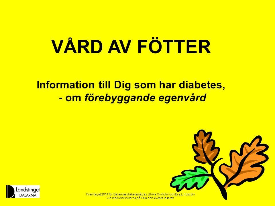 Information till Dig som har diabetes,