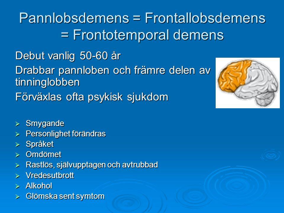 Pannlobsdemens = Frontallobsdemens = Frontotemporal demens