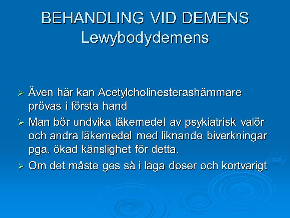 BEHANDLING VID DEMENS Lewybodydemens