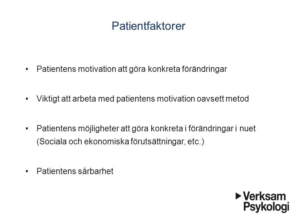 Patientfaktorer Patientens motivation att göra konkreta förändringar