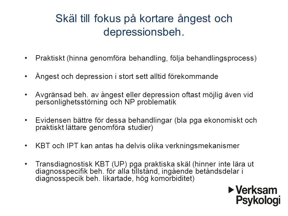 Skäl till fokus på kortare ångest och depressionsbeh.