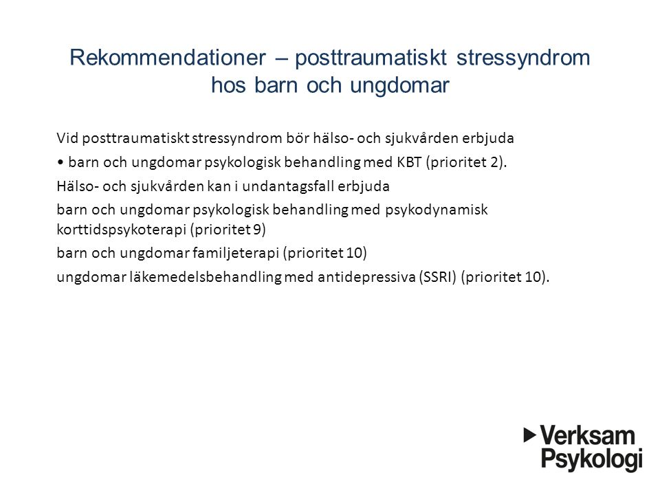 Rekommendationer – posttraumatiskt stressyndrom hos barn och ungdomar