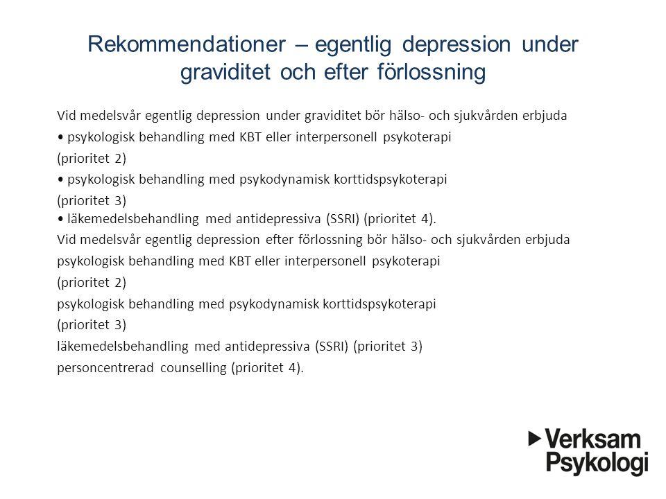 Rekommendationer – egentlig depression under graviditet och efter förlossning
