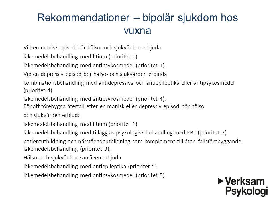 Rekommendationer – bipolär sjukdom hos vuxna