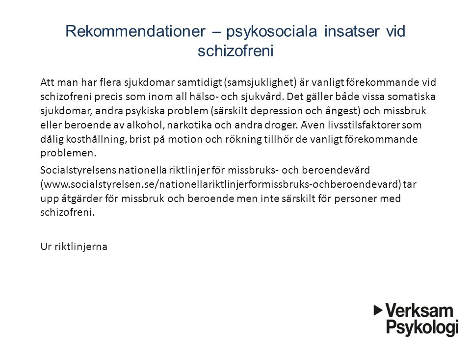 Rekommendationer – psykosociala insatser vid schizofreni
