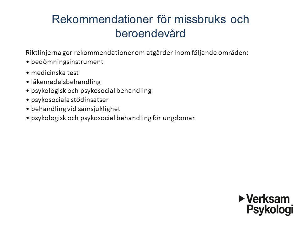 Rekommendationer för missbruks och beroendevård