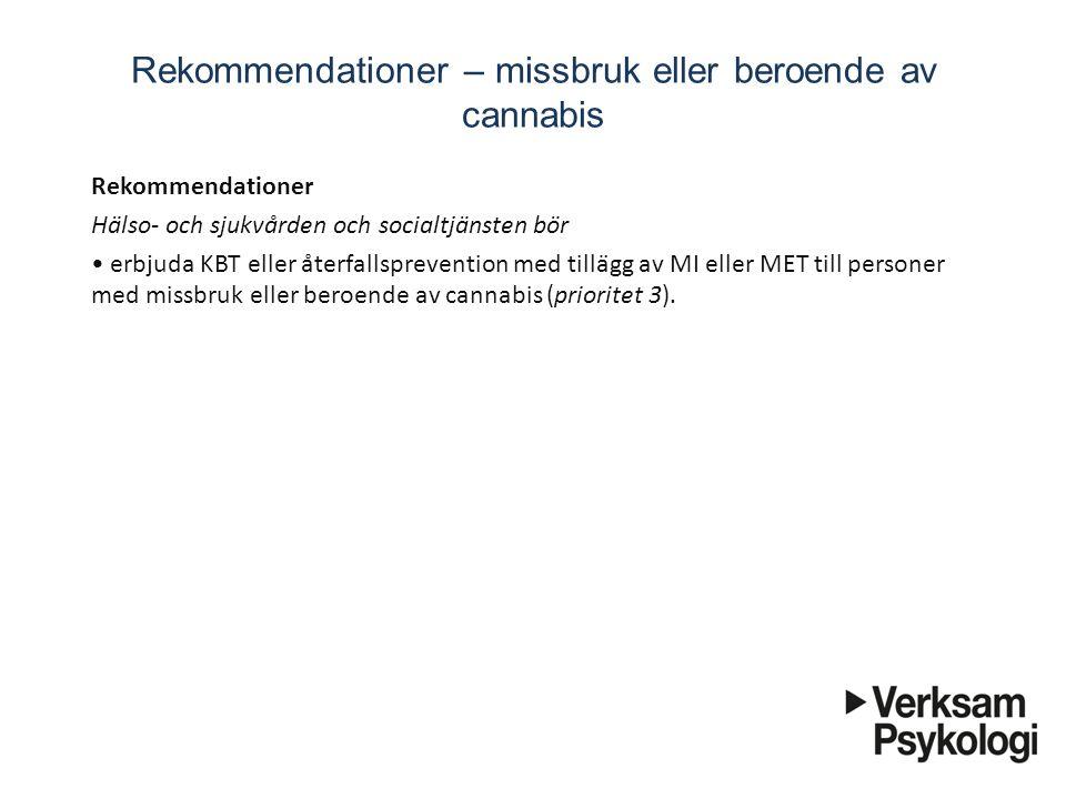 Rekommendationer – missbruk eller beroende av cannabis