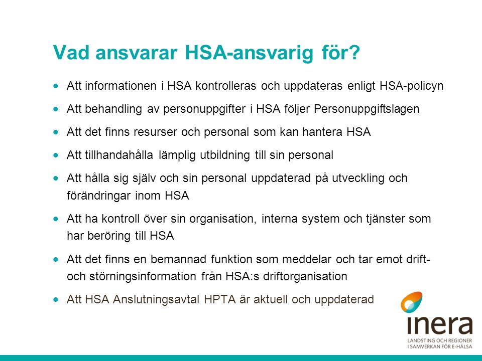 Vad ansvarar HSA-ansvarig för