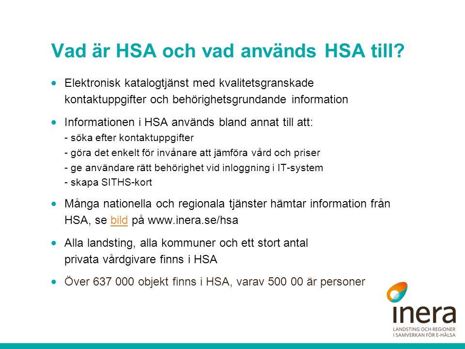 Vad är HSA och vad används HSA till