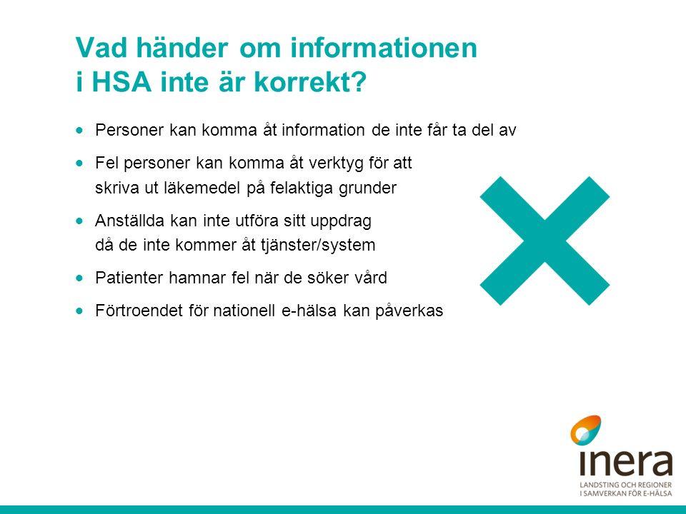 Vad händer om informationen i HSA inte är korrekt