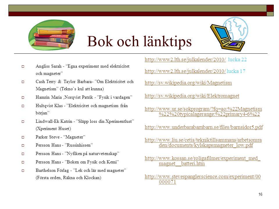 Bok och länktips http://www2.lth.se/julkalender/2010/ lucka 22