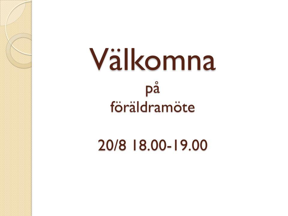 Välkomna på föräldramöte 20/8 18.00-19.00