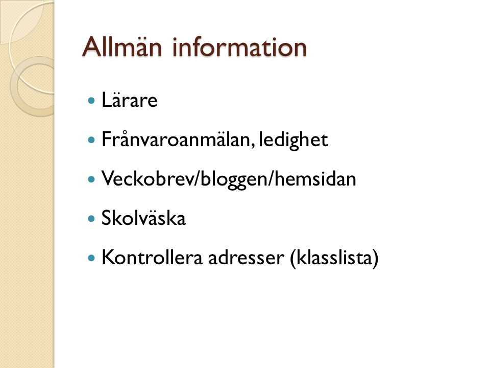 Allmän information Lärare Frånvaroanmälan, ledighet
