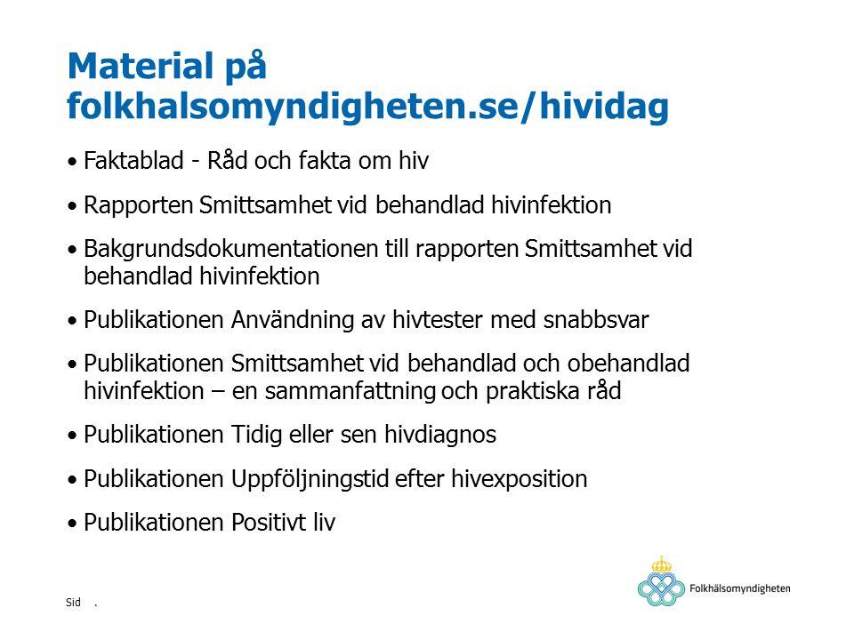 Material på folkhalsomyndigheten.se/hividag
