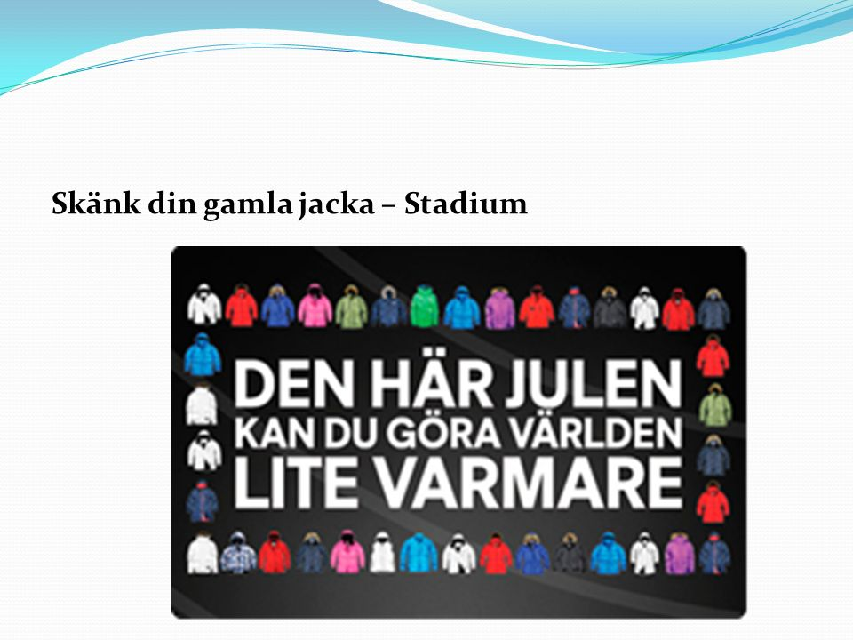 Skänk din gamla jacka – Stadium