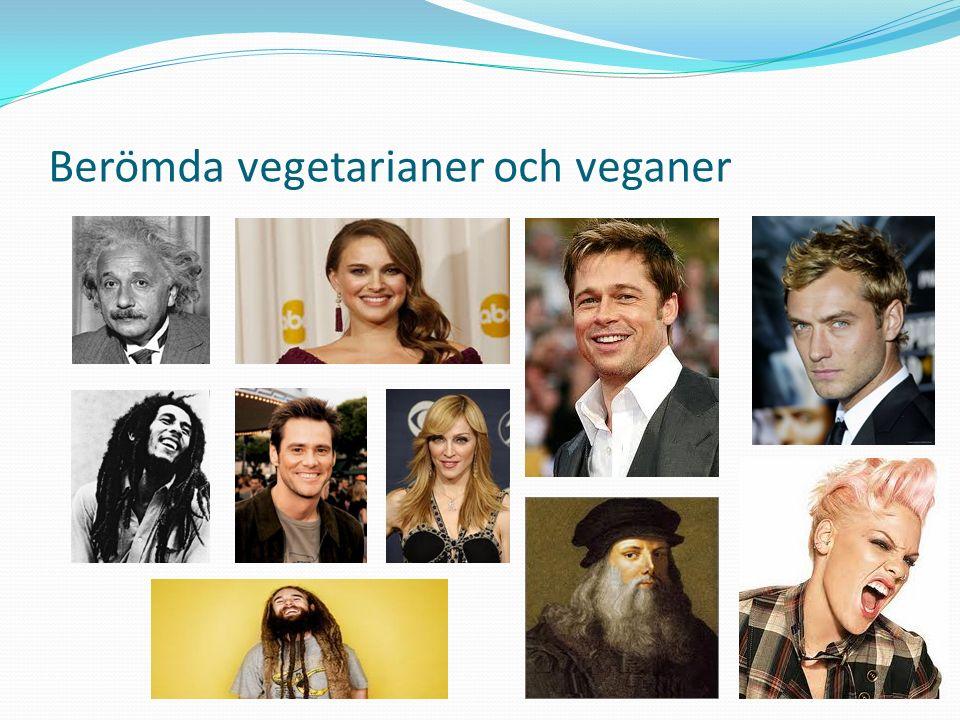 Berömda vegetarianer och veganer