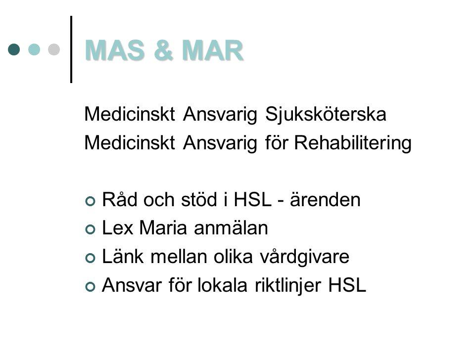 MAS & MAR Medicinskt Ansvarig Sjuksköterska