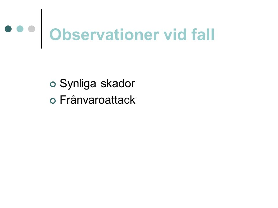 Observationer vid fall