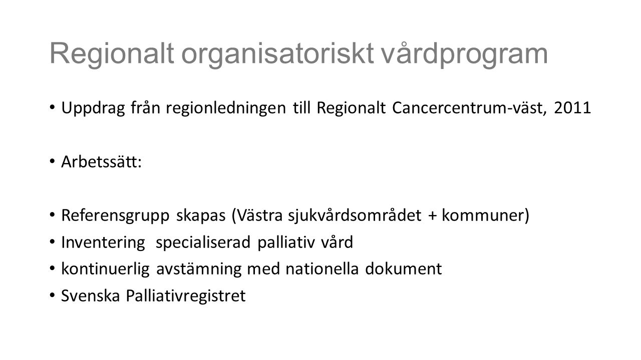 Regionalt organisatoriskt vårdprogram