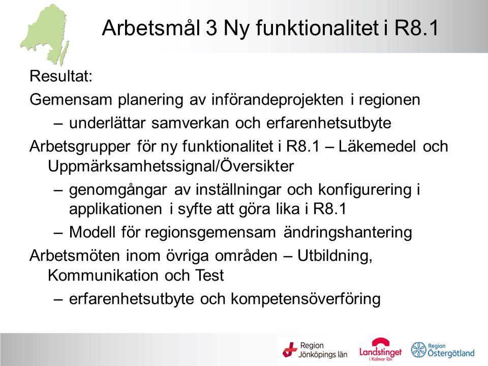 Arbetsmål 3 Ny funktionalitet i R8.1