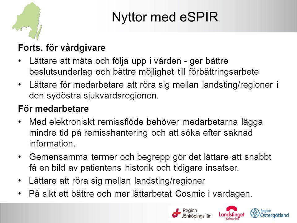 Nyttor med eSPIR Forts. för vårdgivare