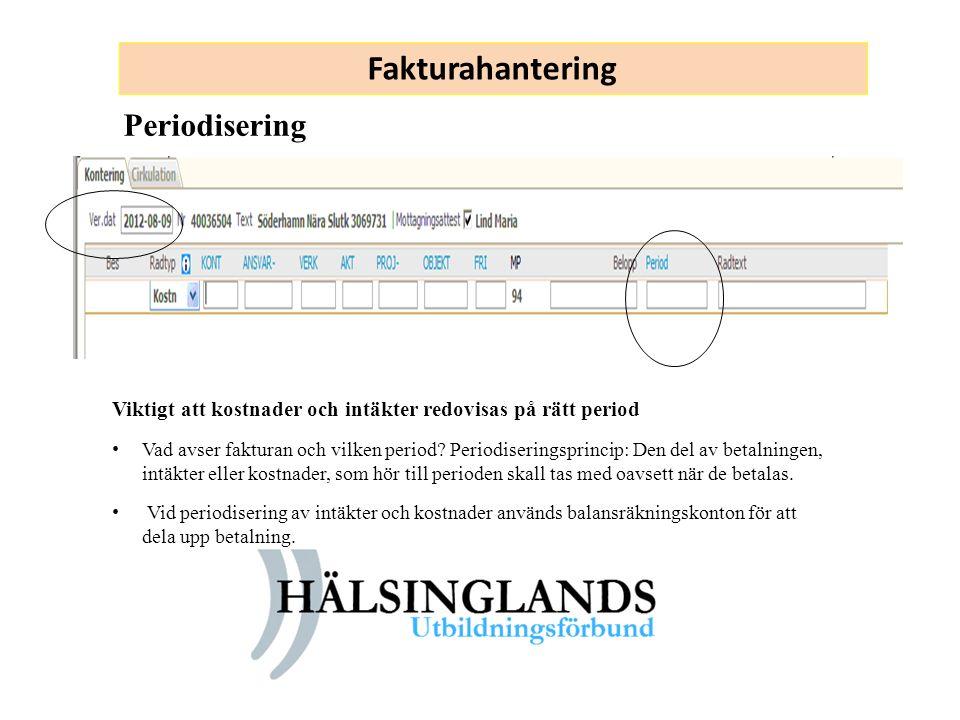 Fakturahantering Periodisering