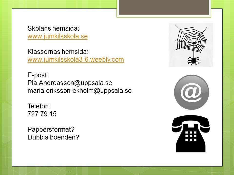 Skolans hemsida: www.jumkilsskola.se. Klassernas hemsida: www.jumkilsskola3-6.weebly.com. E-post: