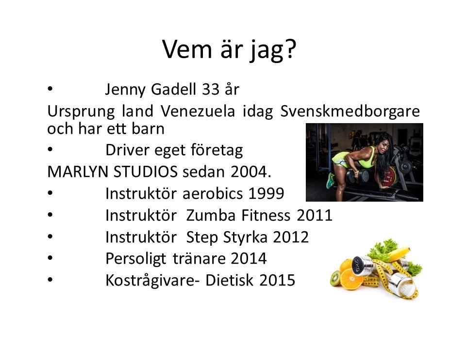 Vem är jag Jenny Gadell 33 år