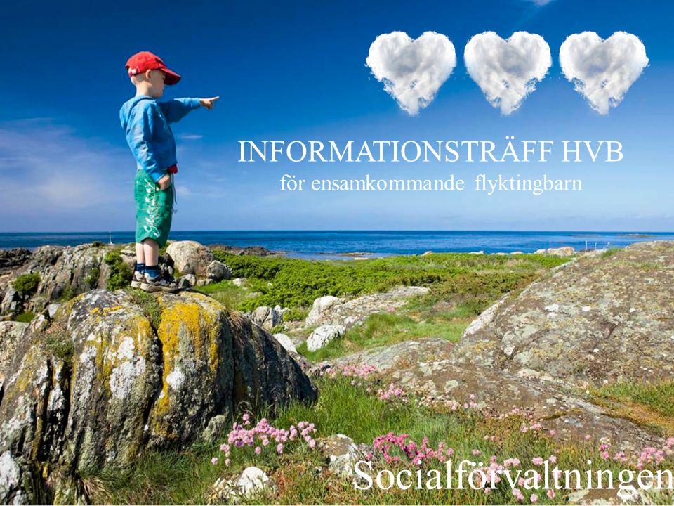 Socialförvaltningen INFORMATIONSTRÄFF HVB
