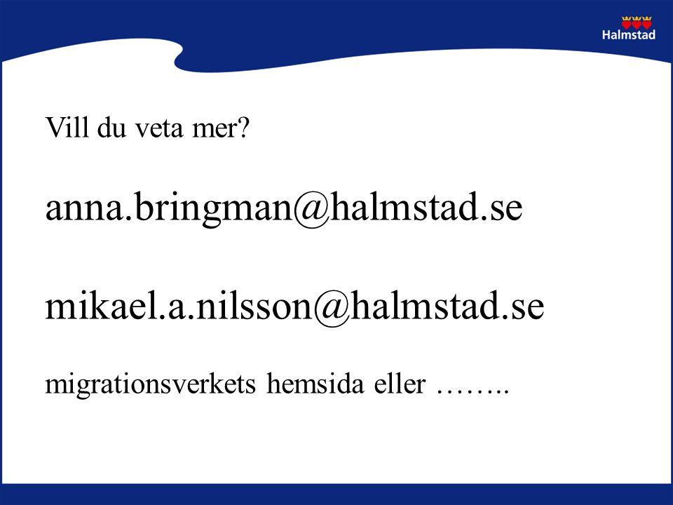 anna.bringman@halmstad.se mikael.a.nilsson@halmstad.se