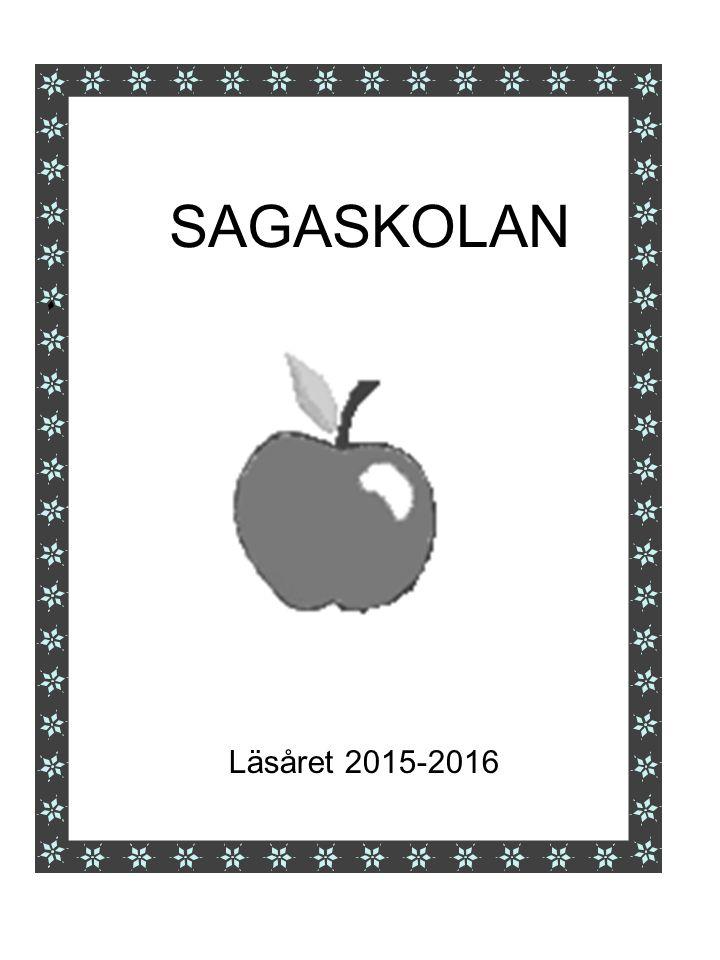SAGASKOLAN Läsåret 2015-2016