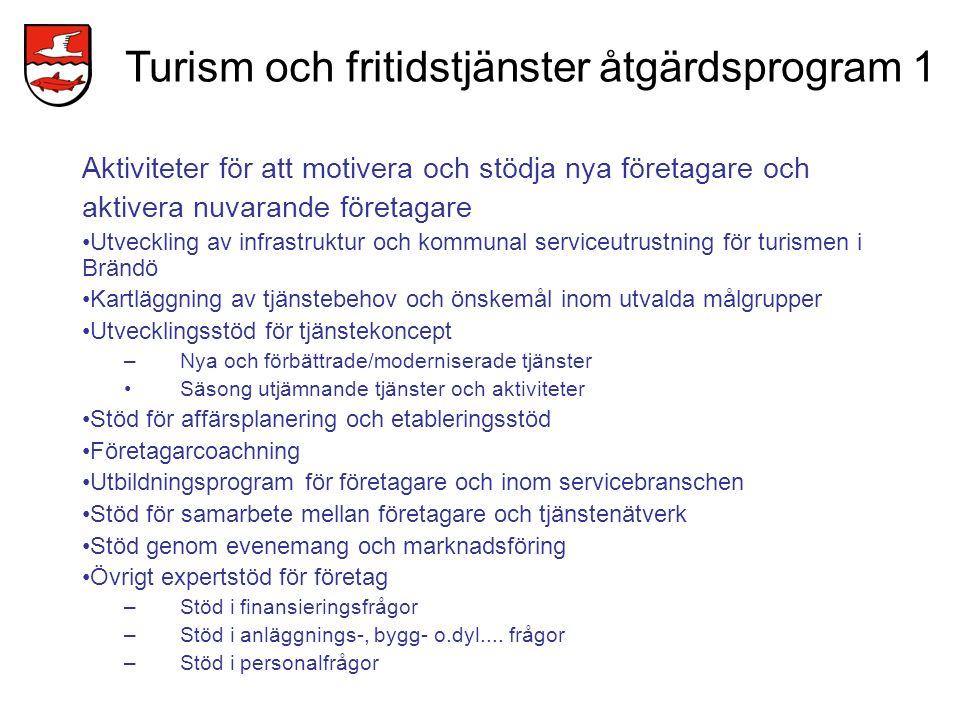 Turism och fritidstjänster åtgärdsprogram 1