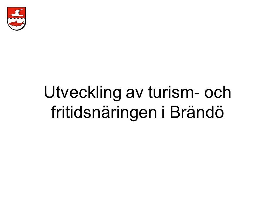 Utveckling av turism- och fritidsnäringen i Brändö