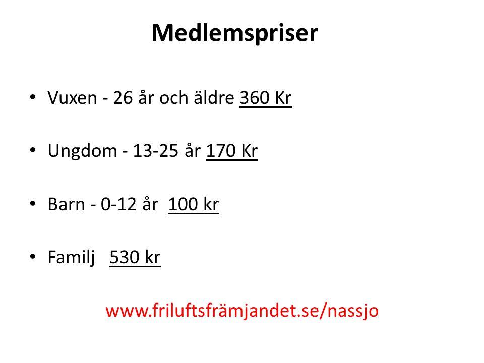 Medlemspriser Vuxen - 26 år och äldre 360 Kr Ungdom - 13-25 år 170 Kr