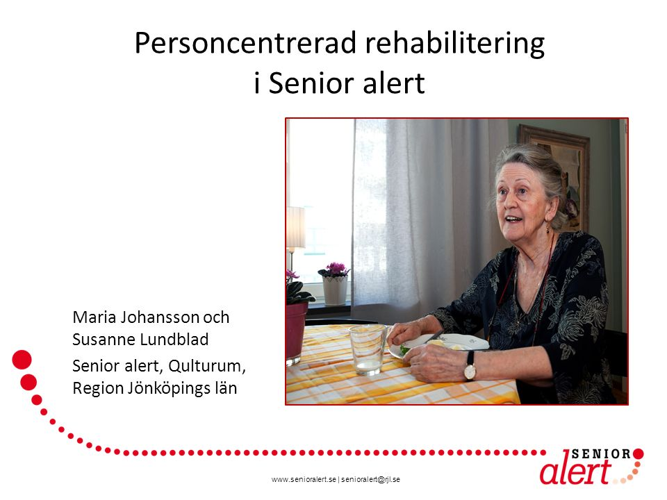 Personcentrerad rehabilitering i Senior alert