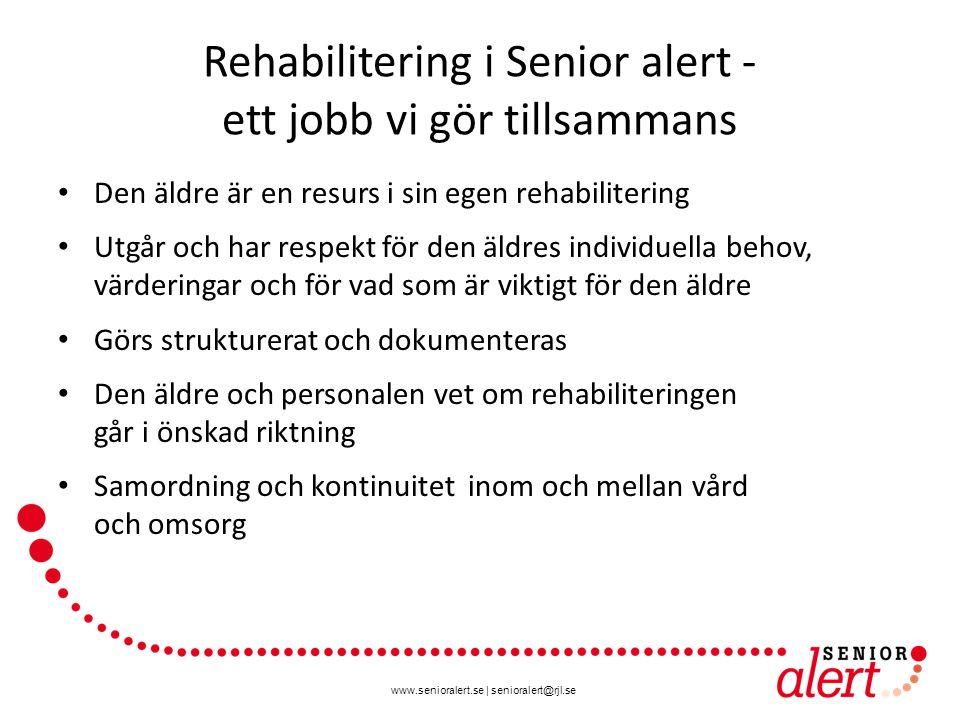 Rehabilitering i Senior alert - ett jobb vi gör tillsammans